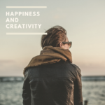 Happiness and Creativity