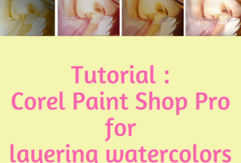 Tutorial : Corel Paint Shop Pro for layering watercolors on ARTiful, painting demos by Sandrine Pelissier