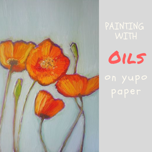 Painting with oils on yupo paper by Sandrine Pelissier on ARTiful, painting demos