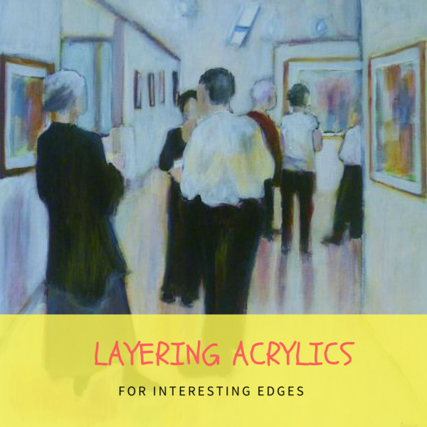Layering acrylics for interesting edges by Sandrine Pelissier on ARTiful, painting demos