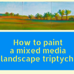 French countryside- Triptych mixed media painting tutorial