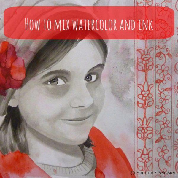 How to mix watercolor and ink