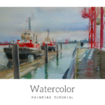 Tugboats : Painting seascapes with watercolor, a step by step painting tutorial