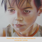 Painting watercolor portraits layer by layer