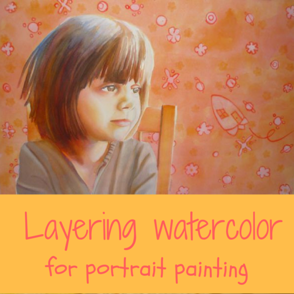 Layering watercolor to paint portraits on ARTiful, painting demos by Sandrine Pelissier