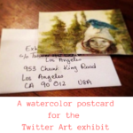 Watercolor over gel medium : Painting a postcard for the Twitter Art Exhibit