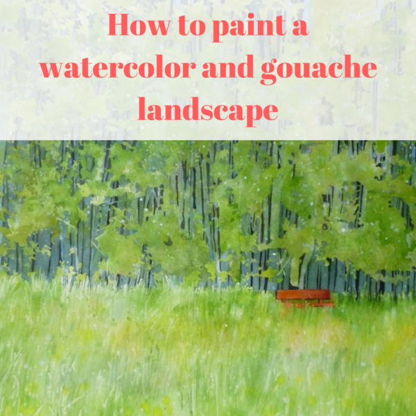 How to paint a watercolor and gouache landscape by Sandrine Pelissier on ARTiful, painting demos
