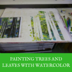 Painting trees and leaves with watercolor : On either side of the river