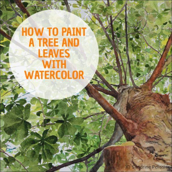 How to paint leaves and trees with watercolor