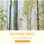 Arborescences – Painting a forest with watercolor