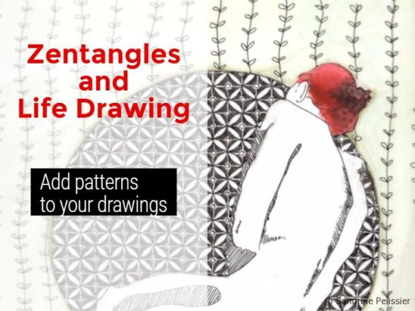 Add zentangles to your life drawings