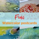 Fun painting activity : watercolor and mixed media postcards