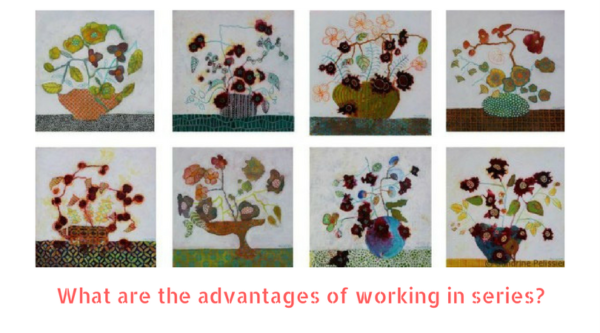what are the advantages of working in series on ARTiful, painting demos by Sandrine Pelissier