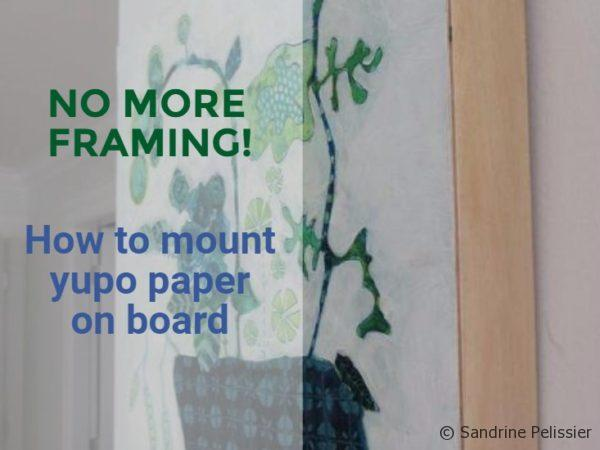 how to mount yupo paper on board