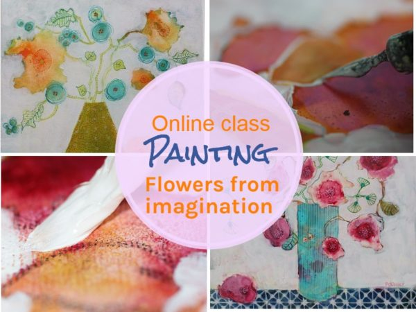 Online art Class: Painting flowers in mixed media from imagination