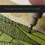 Find inspiration close to home