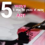 5 ways to have fun painting