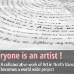 Everyone is an Artist: A collaborative work of Art in North Vancouver becomes a world wide project