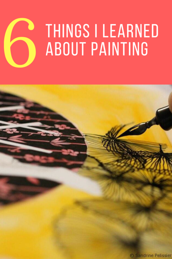 6 things I learned about painting on ARTiful, painting demos by Sandrine Pelissier