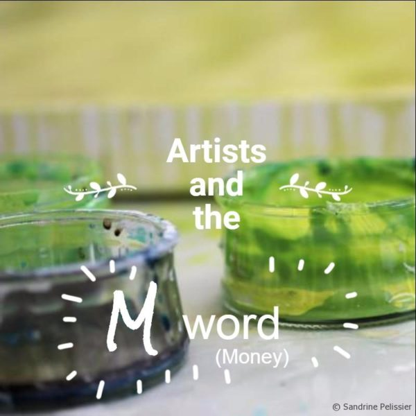 Artists and the M word (money)