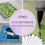 Customizing your sketchbook into an Art Journal