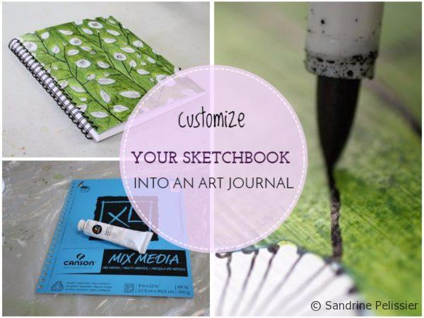 customize your sketchbook into an art journal