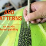 Painting a forest in acrylic with patterns : Discovery Walk