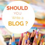 Should you write a blog?