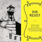 Ink Resist Technique, a video tutorial