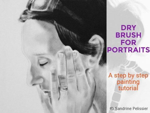 Dry brush for portraits a step by step painting tutorial by Sandrine Pelissier