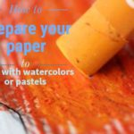 Preparing your paper for oil pastels, watercolor and mixed media. A comparison between clear gesso and gel medium