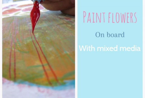 Painting flowers in mixed media from imagination, step by step demo by Sandrine Pelissier
