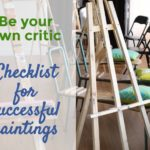 Checklist for successful paintings : Be your own critic