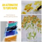 An alternative to yupo paper – part 2: Painting a still life