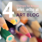 4 things to know before writing an art blog