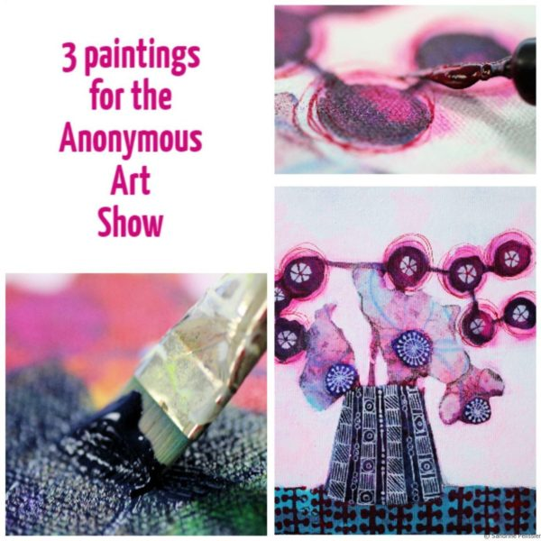 3 paintings for the Anonymous Art Show on ARTiful, painting demos by Sandrine Pelissier