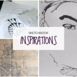 Sketchbook inspiration | What to draw in a sketchbook
