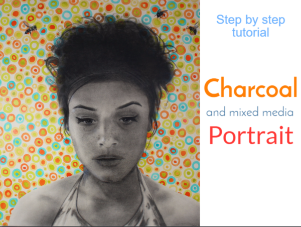 Charcoal and mixed media portrait step by step painting tutorial