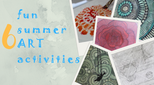 6 Fun Summer Art Activities To Try For Yourself Or With Your Kids Or