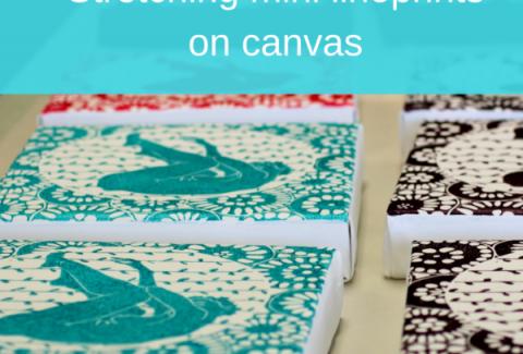 Stretching mini linoprints on canvas