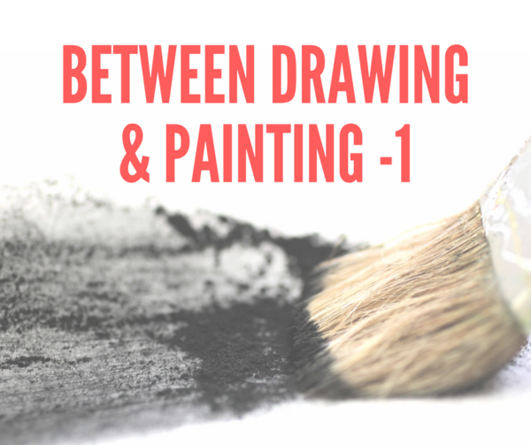 between drawing and painting
