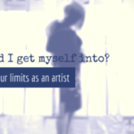 pushing your limits as an artist